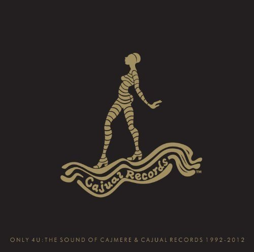 Only 4 U The Sound Of Cajmere Only 4 U The Sound Of Cajmere Digipak