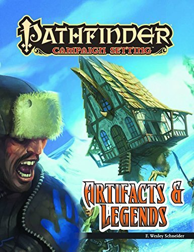 F. Wesley Schneider Pathfinder Campaign Setting Artifacts And Legends