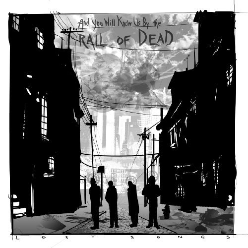 And You Will Know Us By The Trail Of Dead Lost Songs Special Ed.