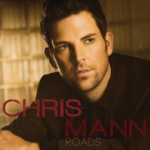 Chris Mann Roads