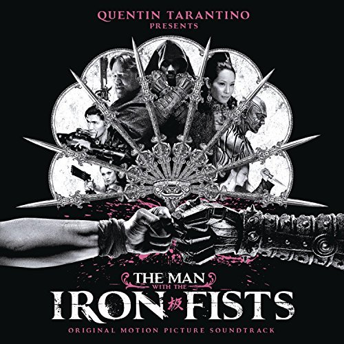 Man With The Iron Fists Soundtrack Explicit Version