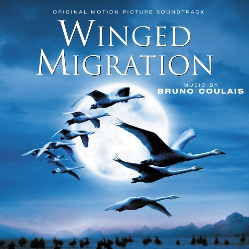 Bruno Coulais Winged Migration Music By Bruno Coulais