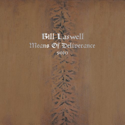 Bill Laswell Means Of Deliverance
