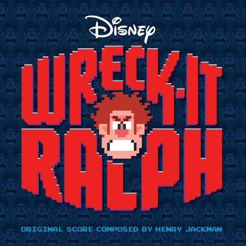 Wreck It Ralph Soundtrack