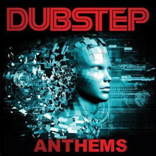Dubstep Anthems Dubstep Anthems