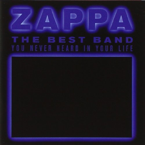 Frank Zappa Best Band You Never Heard In Y 2 CD