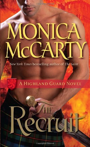 Monica Mccarty The Recruit A Highland Guard Novel
