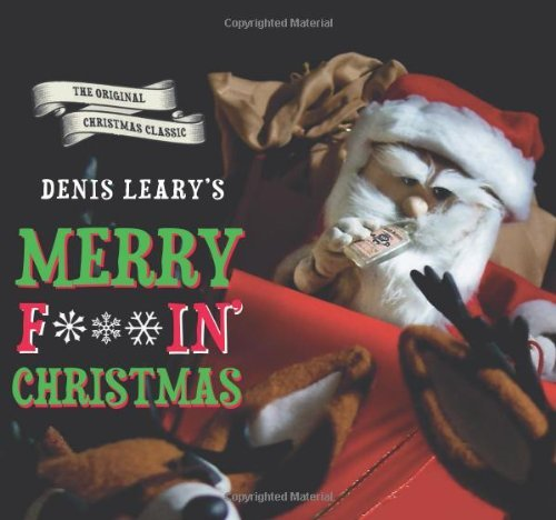 Leary Denis Denis Leary's Merry F#%$in' Christmas