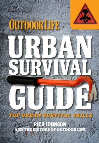 Editors Of Outdoor Life Magazine Urban Survival Guide Top Urban Survival Skills