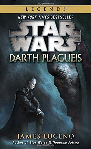 James Luceno Darth Plagueis Star Wars Legends