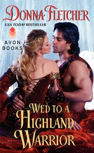 Donna Fletcher Wed To A Highland Warrior