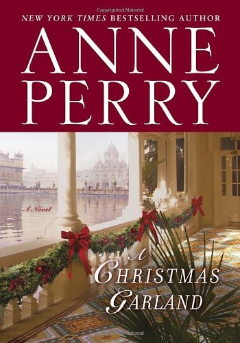 Anne Perry A Christmas Garland
