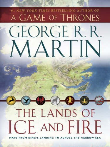 George R. R. Martin Lands Of Ice And Fire A Game Of Thrones Map Book