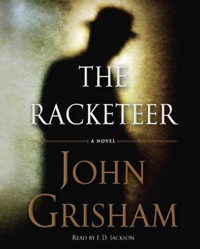 John Grisham The Racketeer Abridged