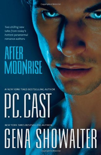 P. C. Cast After Moonrise