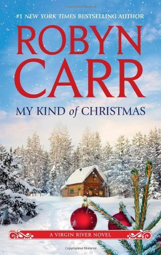 Robyn Carr My Kind Of Christmas