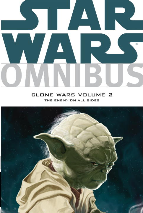 John Ostrander Clone Wars Volume 2 The Enemy On All Sides