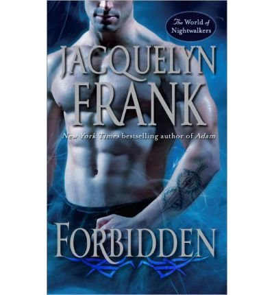 Jacquelyn Frank Forbidden The World Of Nightwalkers