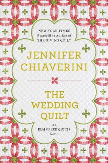 Jennifer Chiaverini The Wedding Quilt