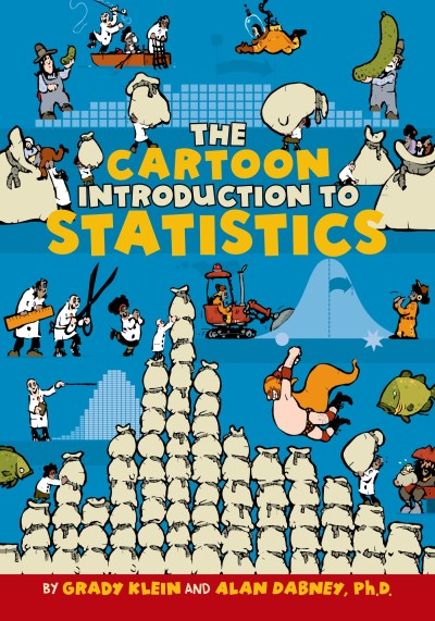 Grady Klein The Cartoon Introduction To Statistics