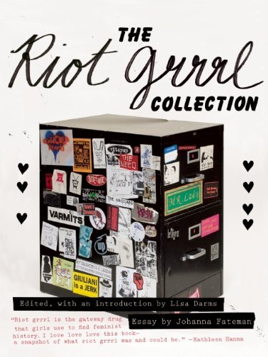 Lisa Darms The Riot Grrrl Collection