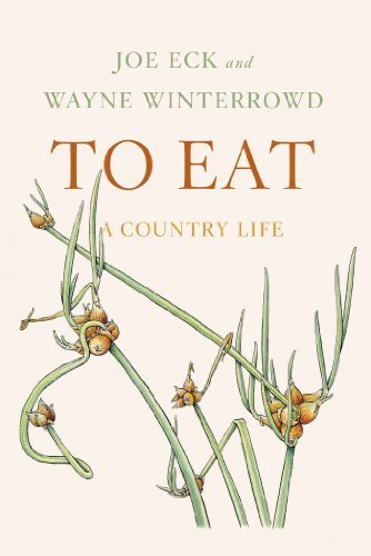 Joe Eck To Eat A Country Life