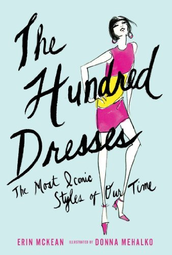 Erin Mckean The Hundred Dresses The Most Iconic Styles Of Our Time