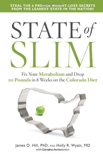 James O. Hill State Of Slim Fix Your Metabolism And Drop 20 Pounds In 8 Weeks