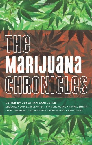 Jonathan Santlofer The Marijuana Chronicles