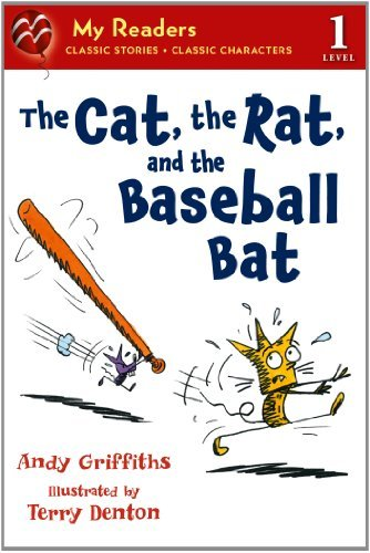 Andy Griffiths The Cat The Rat And The Baseball Bat My Readers Leve
