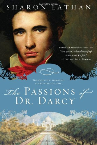 Sharon Lathan The Passions Of Dr. Darcy