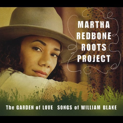 Martha Roots Project Redbone Garden Of Love Songs Of Willi