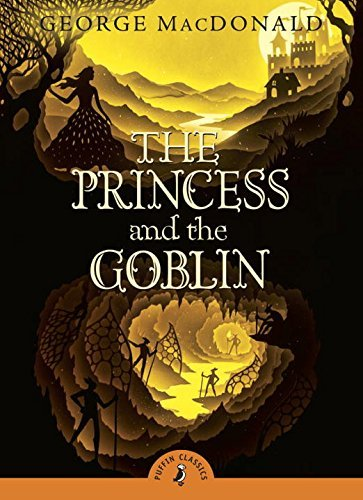 George Macdonald The Princess And The Goblin