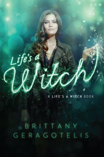 Brittany Geragotelis Life's A Witch