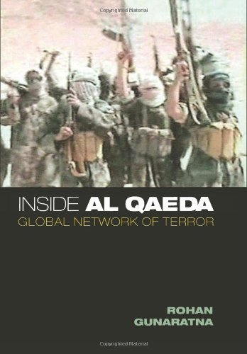 Rohan Gunaratna Inside Al Qaeda Global Network Of Terror