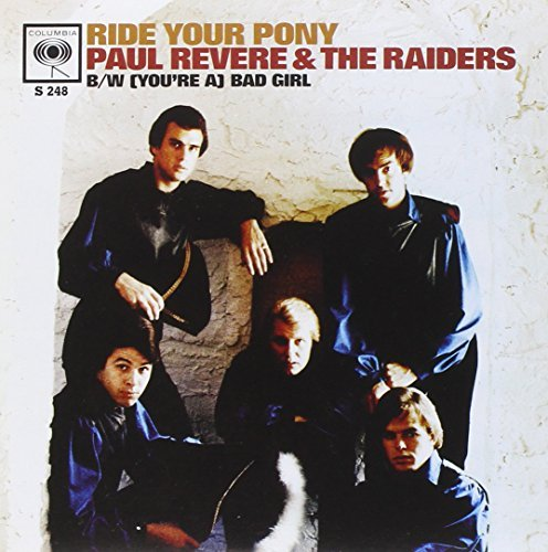 Revere Paul & The Raiders (you're A) Bad Girl Ride Your 7 Inch Single