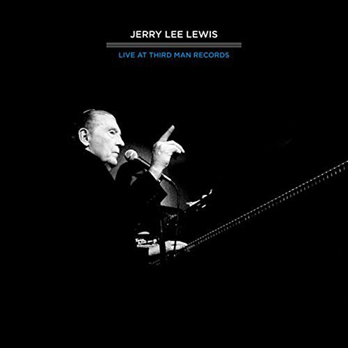 Lewis Jerry Lee Third Man Live 04 17 2011