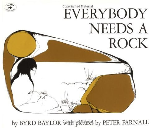 Byrd Baylor Everybody Needs A Rock Reprint