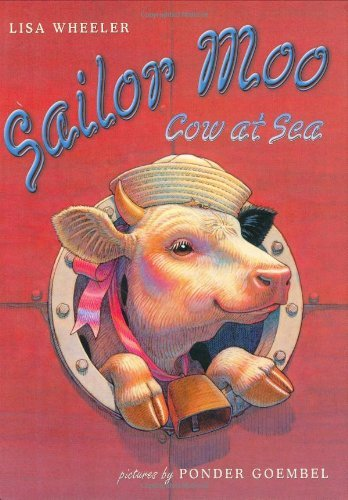 Lisa Wheeler Sailor Moo Cow At Sea