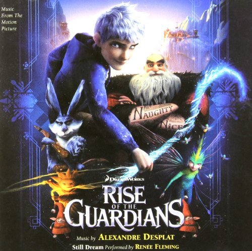 Alexandre Desplat Rise Of The Guardians Music By Alexandre Desplat