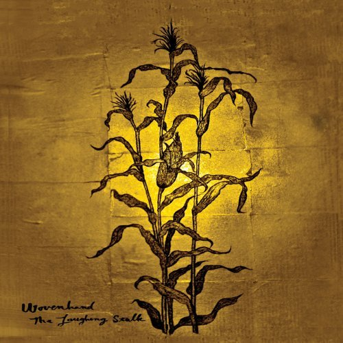 Wovenhand Laughing Stalk