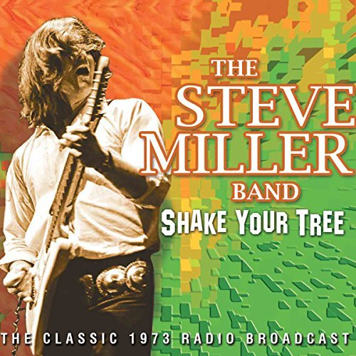 Steve Miller Band Shake Your Tree Import Gbr