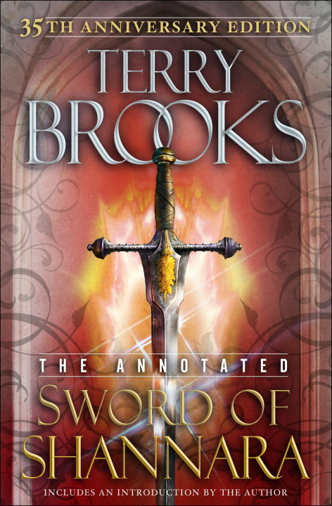 Terry Brooks The Annotated Sword Of Shannara 0035 Edition;anniversary