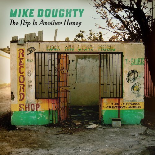 Mike Doughty Flip Is Another Honey