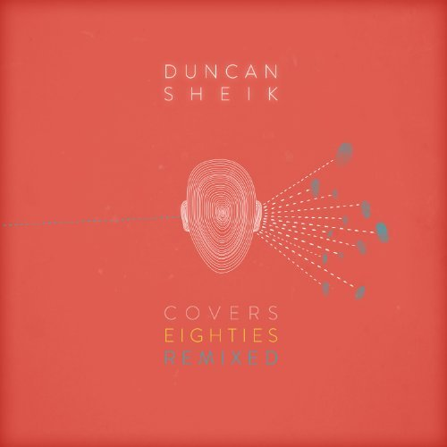 Duncan Sheik Covers 80s Remixed