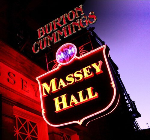 Burton Cummings Massey Hall Import Can