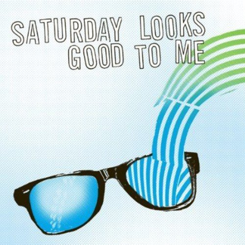 Saturday Looks Good To Me Sunglasses 7 Inch Single Sunglasses