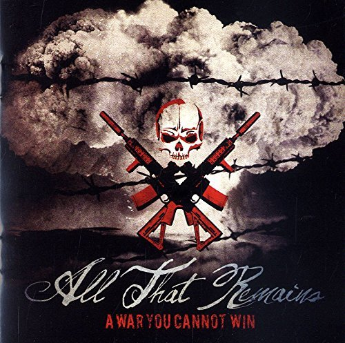 All That Remains War You Cannot Win