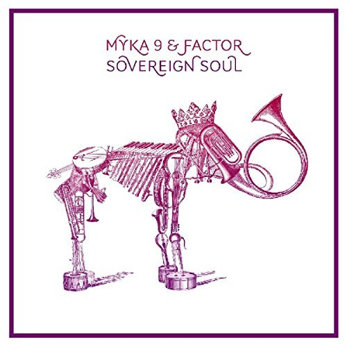 Myka 9 & Factor Sovereign Soul Digipak