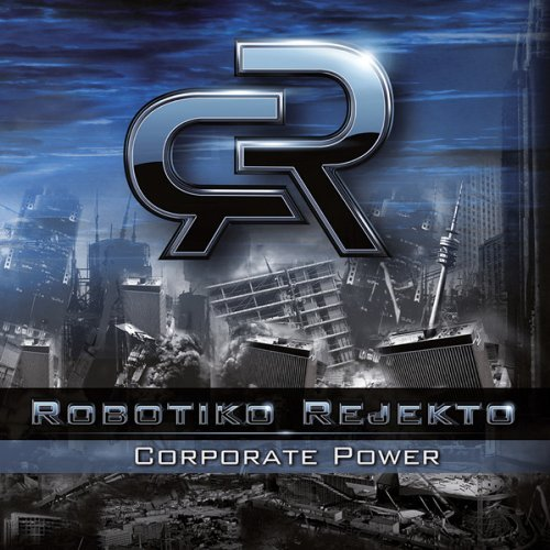 Robotiko Rejekto Corporate Power